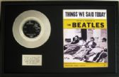 "THE BEATLES - 7"" Platinum Disc & Song Sheet -  THINGS WE SAID TODAY"